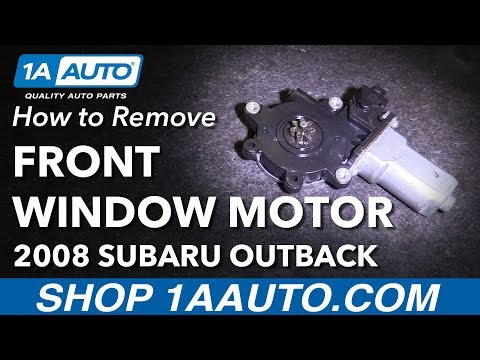 How To Remove Replace Window Motor 2008 Subaru Outback