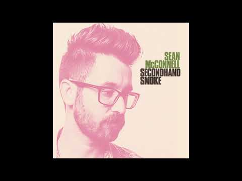 Sean McConnell // Secondhand Smoke (Single) Mp3