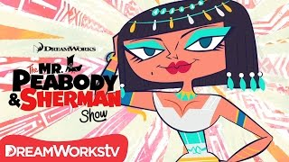 Cleopatra | THE MR. PEABODY AND SHERMAN SHOW