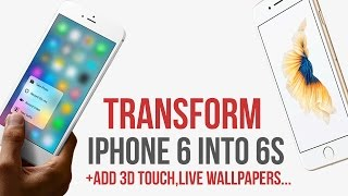 Transform Iphone 6 Into 6s / Add 3d Touch / Live Wallpapers / Ios 11   11.3.1 11.4 / Jailbreak