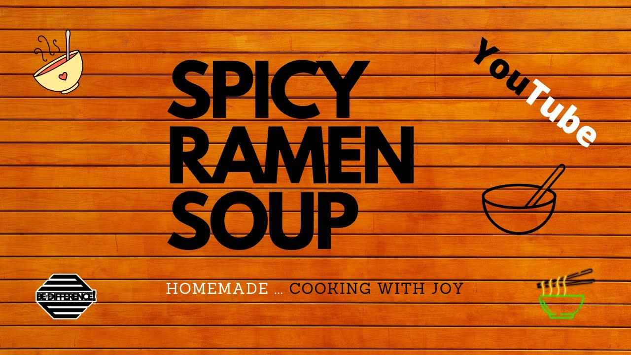 Easy Meal Ideas - Spicy Ramen