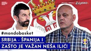 MONDOBASKET | Srbija - Španija i zašto je važan Neša Ilić | E05 | PRIJATELJ SERIJALA: LAŠKO PIVO