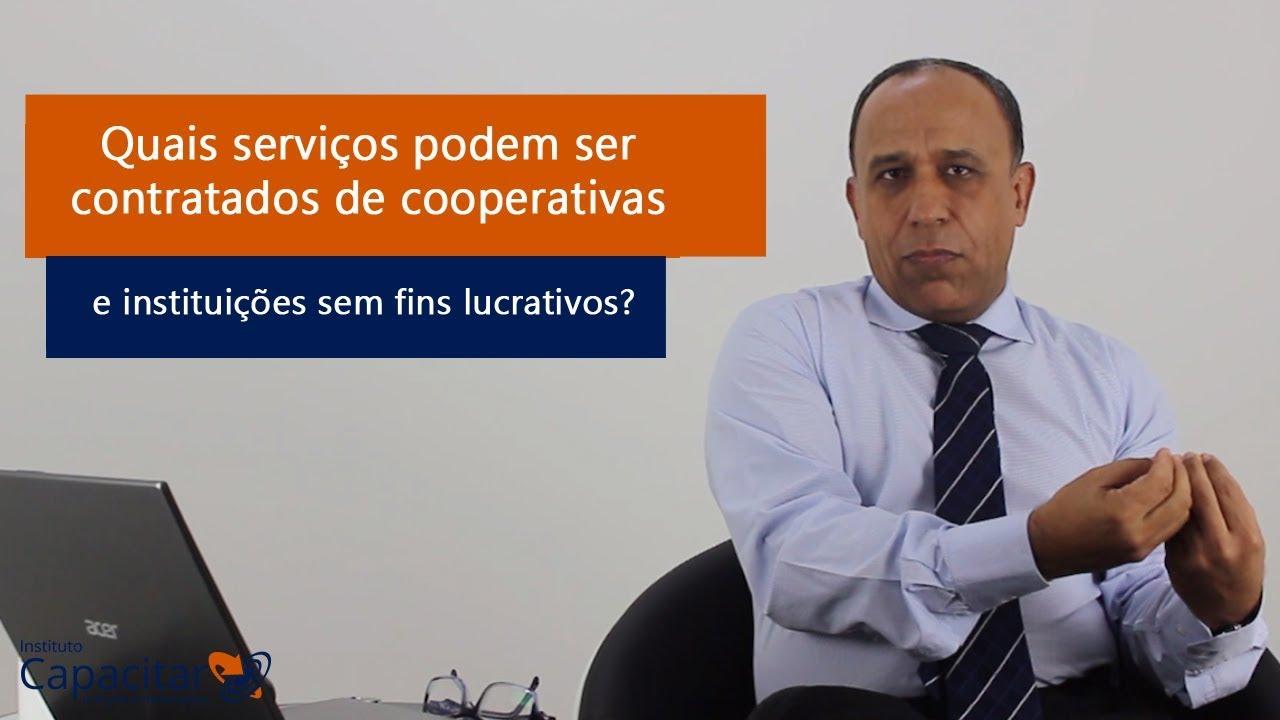 Quais serviços podem ser contratados de cooperativas e instituições sem fins lucrativos?