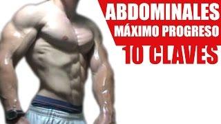ABDOMINALES - 10 CLAVES PARA EL ENTRENAMIENTO PERFECTO DE ABDOMEN