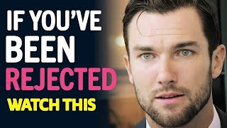 If You've Been Rejected - WATCH THIS   by Jay Shetty