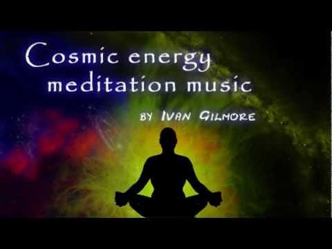 Cosmic Energy Meditation Music Energia cosmica Musica Meditacion RELAX MUSIC Yoga Zen