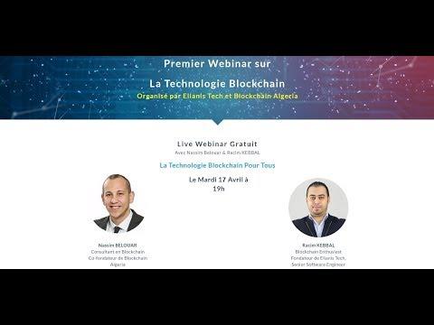 """Webinar  """"La Blockchain Pour Tous """", Le premier en Algérie"""