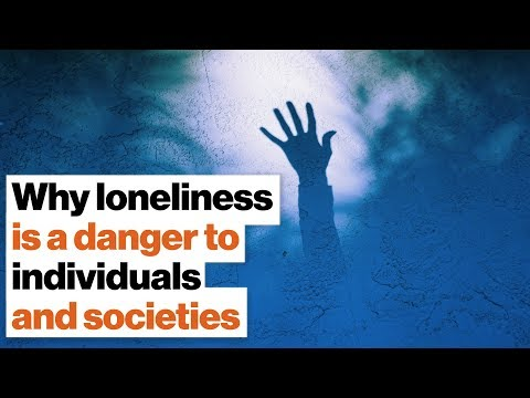 Why loneliness is a danger to individuals and societies   Andrew Horn