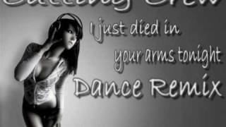 i just died in your arms tonight dance remix bearbeitet von wowadeluxe