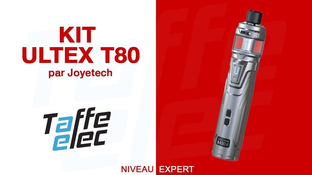 Présentation du Kit ULTEX T80 - Joyetech