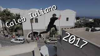Caleb Iuliano 2017 Compilation - Rilla Hops - Parkour | Freerunning