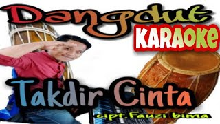 TAKDIR CINTA (cipt.fauzi bima)_Karaoke