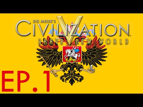Sid Meier's Civilization V Ep. 1   A BRUTAL NEW WORLD FOR RUSSIA  