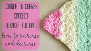 CROCHET: How to crochet the corner to corner