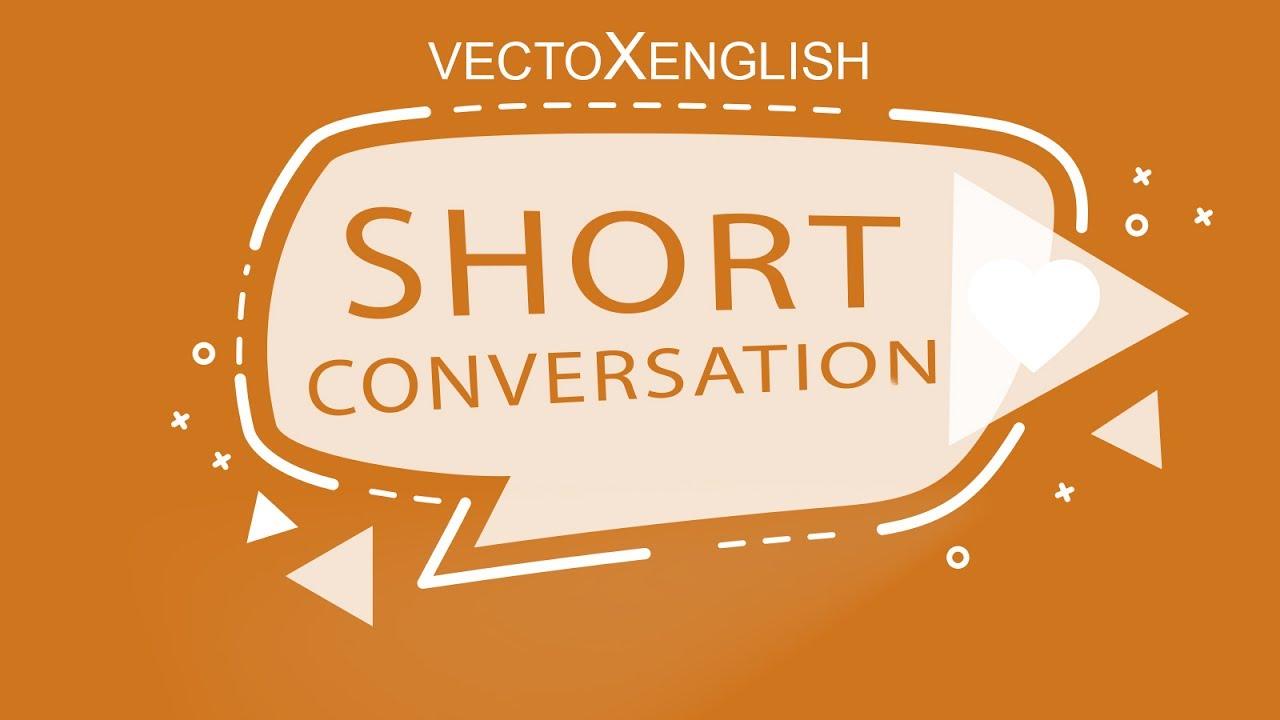 Short English Conversations - Part 1