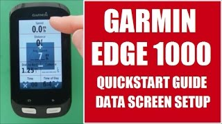 01. Garmin Edge 1000 Quickstart Guide - Data Screen Setup