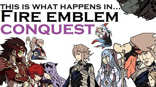 This is what happens in... Fire Emblem Fates: Conquest. [FE14 Plot Review]