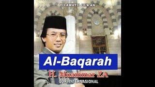 [170.39 MB] H MUAMMAR ZA BACAAN MERDU TILAWATIL QURAN MUROTTAL SURAT AL-BAQARAH 286 AYAT