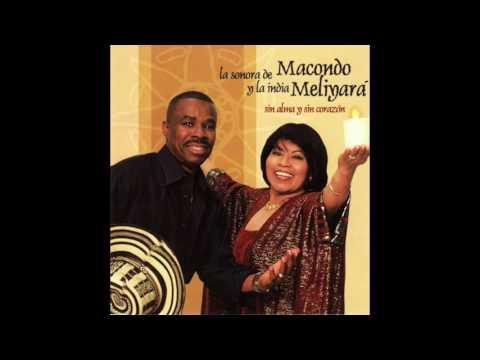 """la-sonora-de-macondo-y-la-india-meliyara-""""el-africano""""-(original)"""