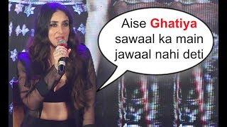 Kareena Kapoor ANGRY At Veere Di Wedding Music Release
