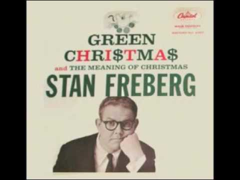 STAN FREBERG - Green Christmas (1958) - A Classic!