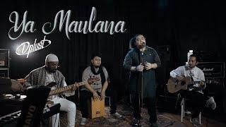 DPLUST - YA MAULANA (COVER OPICK)