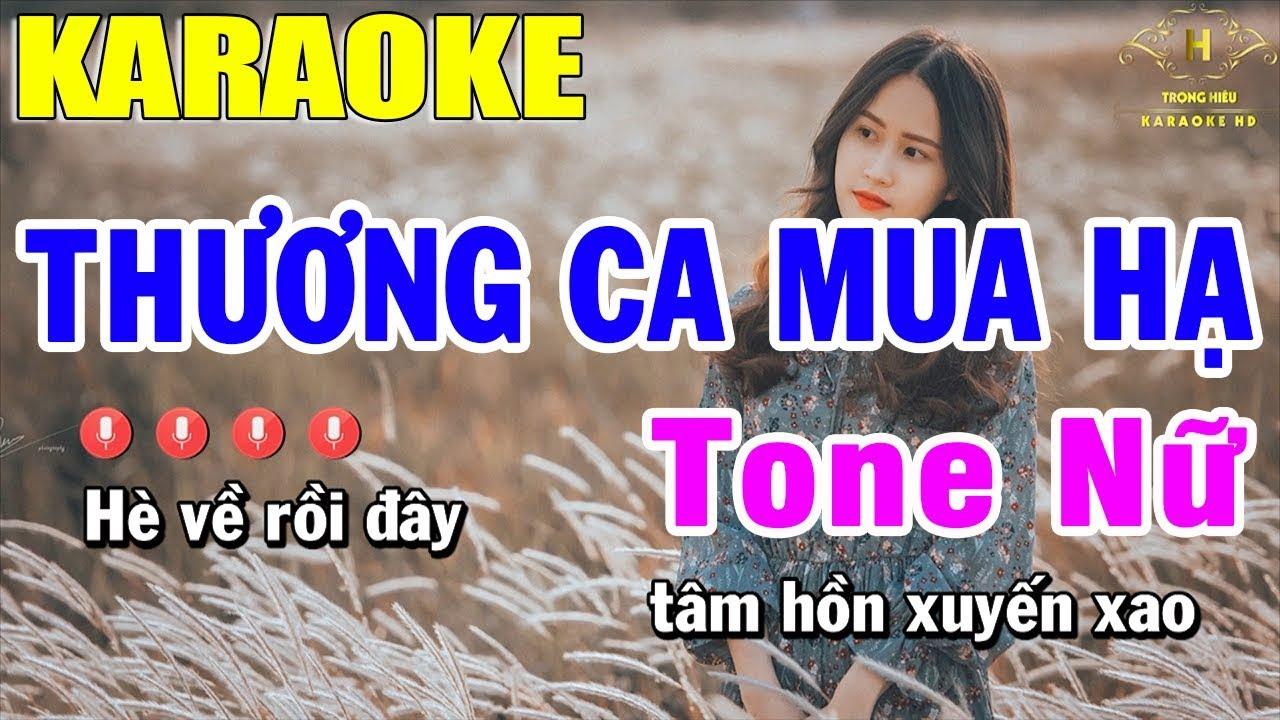 Karaoke Thương Ca Mùa Hạ Tone Nữ Nhạc Sống | Trọng Hiếu