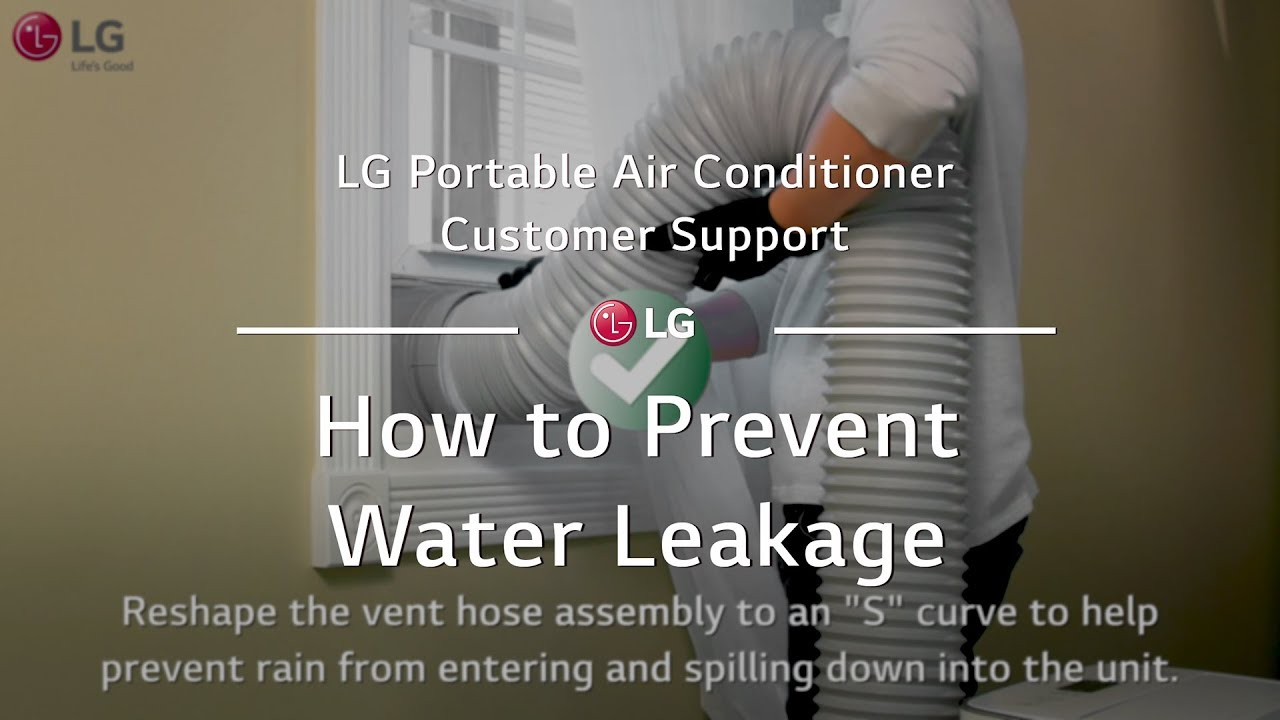 Lg Portable Ac How To Prevent Water Leakage Youtube