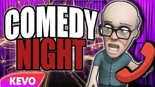 Comedy Night but I don't know how to prank call