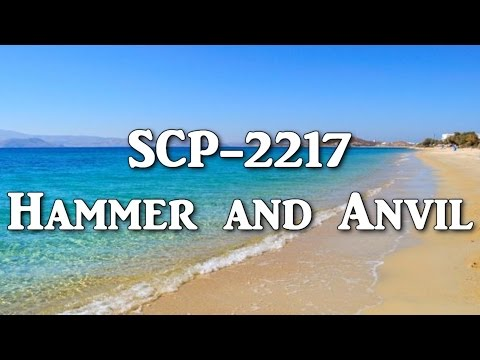 SCP-2217 Hammer and Anvil | Object Class: Thaumiel | location scp | Church of the Broken God SCP