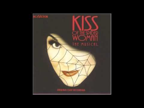 Kiss of the Spider Woman - She's A Woman (Original Broadway Cast)