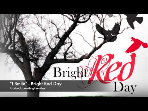 Bright Red Day   I Smile
