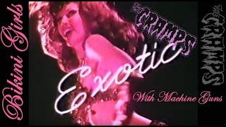 The Cramps - Bikini Girls With Machine Guns (Extra Bikinis Fan Remix)