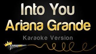 Ariana Grande - Into You (Karaoke Version)