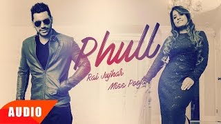 Phull Gulab (Full Audio Song) | Rai Jujhar & Miss Pooja | Punjabi Audio Song | Speed Records