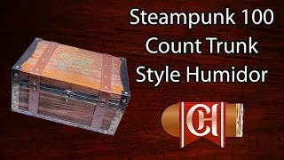 Steampunk 100 Count Trunk Style Humidor
