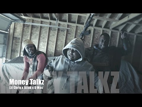 Lil Chris x Bllak x D Mac - Money Talks (Music Video)
