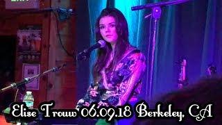 Elise Trouw | The Starry Plough | Berkeley, CA | June 9, 2018