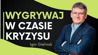JAK DZIAŁAĆ podczas kryzysu? | Igor Gielniak | ASBiRO