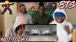 Download BTS 'Not Today' Dance Practice - REACTION Mp3