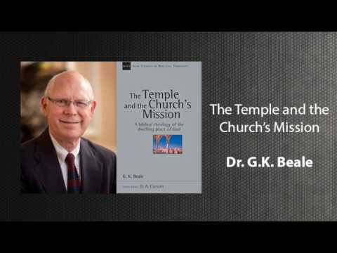 The Temple and the Church's Mission — G.K. Beale (New Studies in Biblical Theology)