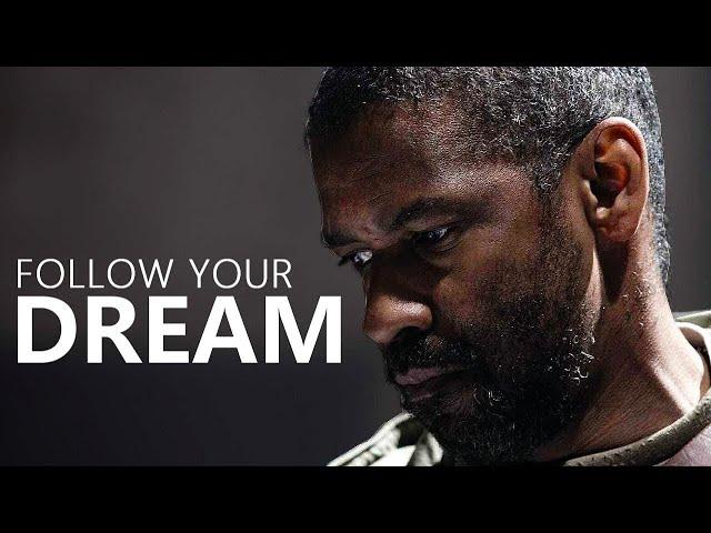 follow Your Dream!