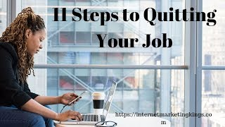 11 Steps to Quitting Your Job