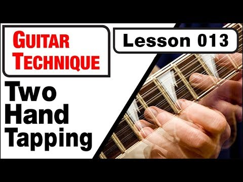 GUITAR TECHNIQUE 013: Two Hand Tapping