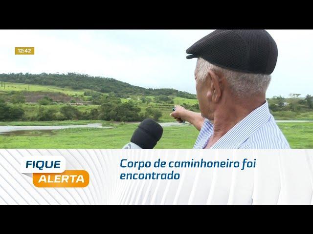 Corpo de caminhoneiro foi encontrado no Rio São Miguel