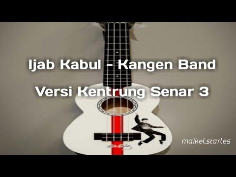 Ijab kabul - Kangen Band (Versi kentrung senar tiga)