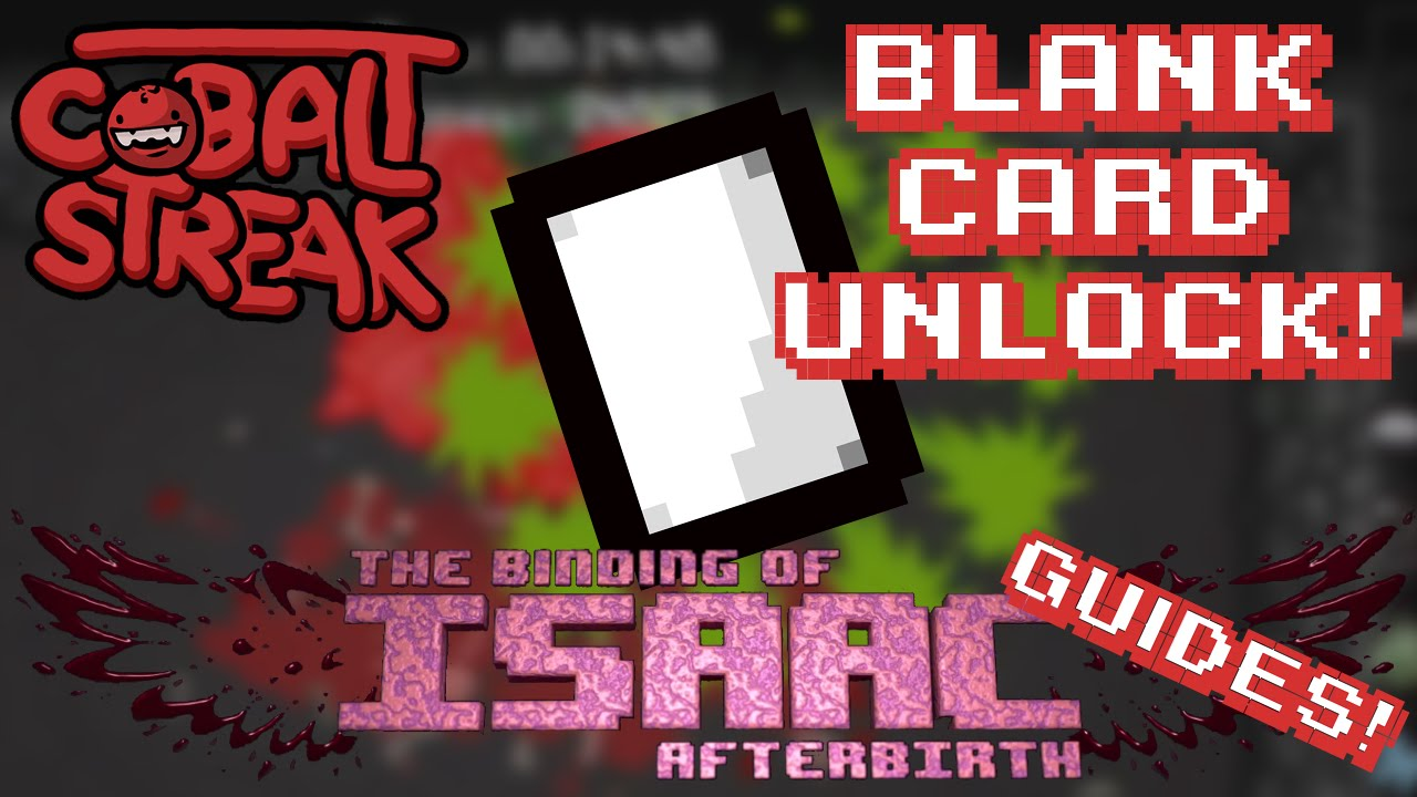 Isaac Afterbirth Guides! Episode #18 - Unlocking Blank ...