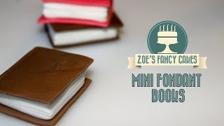 How to make mini fondant books for cake decorating How To Tutorial Zoes Fancy Cakes
