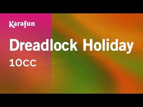 Karaoke Dreadlock Holiday - 10CC *