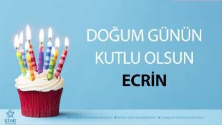 Doğum Günü Şarkıları - İyi ki Doğdun Ecrin